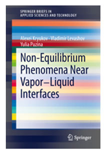 Non-Equilibrium Phenomena Near Vapor-Liquid Interfaces